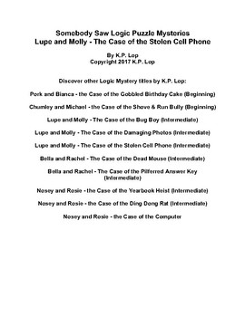 Somebody Saw Logic Puzzles, Lupe & Molly - The Case of Stolen Cell Phone