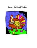 Lurkey The Proud Turkey