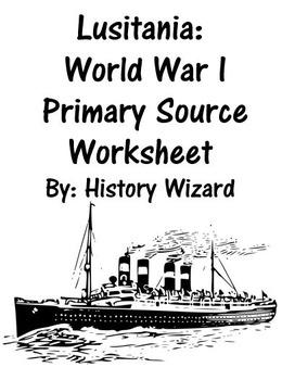lusitania world war i primary source worksheet by history. Black Bedroom Furniture Sets. Home Design Ideas