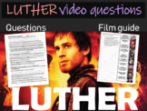 Luther Video Questions (with answer key, character list, writing prompts)