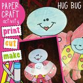 Hug Bug - Valentines Day Craft Card - FREE