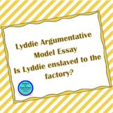 Lyddie Model Essay- Argumentative- Is Lyddie enslaved by the factory?