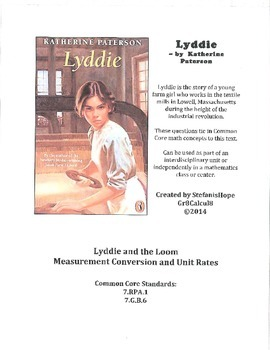 Lyddie and the Loom (Unit Rates, Conversion) 7.RP.A.1, 7.G.B.6 ELA