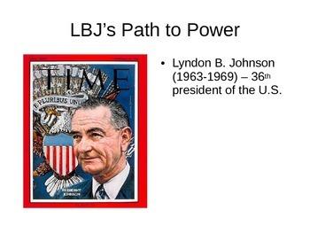Lydon B. Johnson (LBJ) PowerPoint Notes