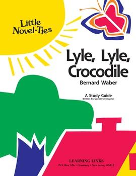 Lyle, Lyle, Crocodile - Little Novel-Ties Study Guide