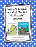 Lyle, Lyle, Crocodile and  What Time is it Mr. Crocodile a