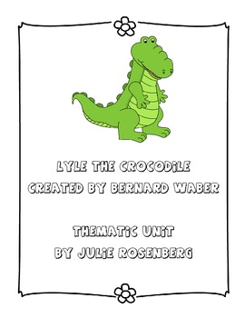 Lyle the Crocodile Thematic Unit