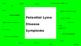 Lyme & Tick Borne Diseases Powerpoint