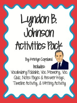 Lyndon B. Johnson Activities Pack