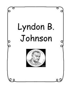 Lyndon B. Johnson - American Heroes Series