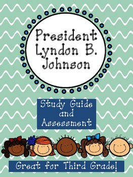Lyndon B. Johnson Assessment Packet: Study Guide, Vocabulary, Test, and Key