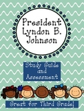 Lyndon B. Johnson Assessment Packet: Study Guide, Vocabula