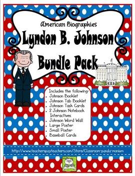 Lyndon B. Johnson Bundle Pack (Task Cards Included)