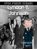Lyndon B. Johnson {Interactive Vocabulary Sort}