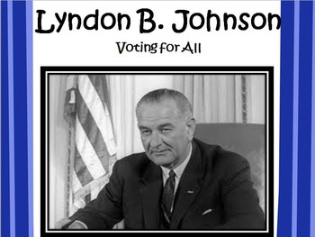 Lyndon B. Johnson POWERPOINT- 3rd Grade Social Studies