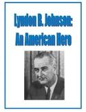 Lyndon B. Johnson Packet: Reading Comprehension, Study Gui