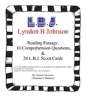 Lyndon B. Johnson Reading Passage, Comprehension Questions