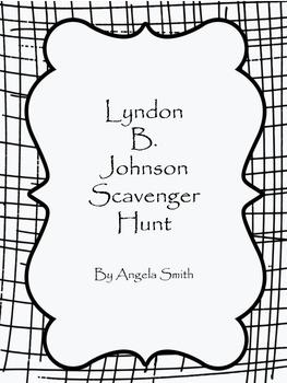 Lyndon B. Johnson Scavenger Hunt