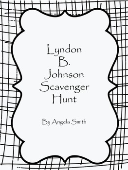 Lyndon B. Johnson Scavenger Hunt
