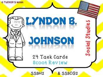 Lyndon B. Johnson (Task Cards)