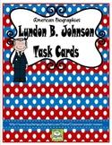 Lyndon B. Johnson Task Cards