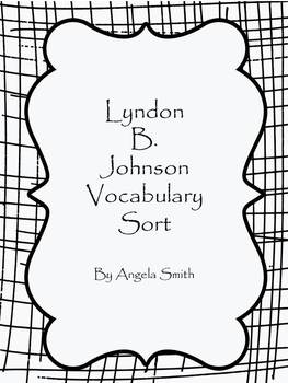 Lyndon B. Johnson Vocabulary Sort