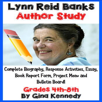 Lynne Reid Banks Author Study, Biography, Reading Response, Projects, More