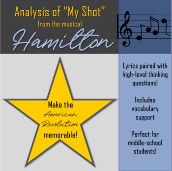 "Lyric Analysis of ""My Shot"" from Hamilton the Musical"