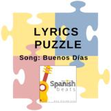 Lyrics Puzzle   Buenos días (Good Morning)