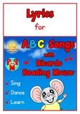 FREE Lyrics for ABC Songs with Ricardo Reading Mouse® Album