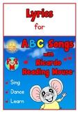 FREE Lyrics for ABC Songs with Ricardo Reading Mouse® Album