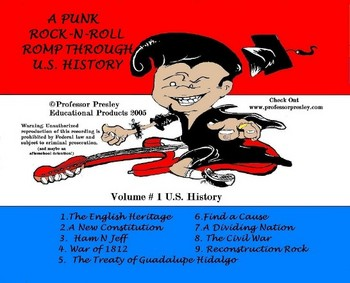 Lyrics to 9 Songs for U.S. History from Professor Presley