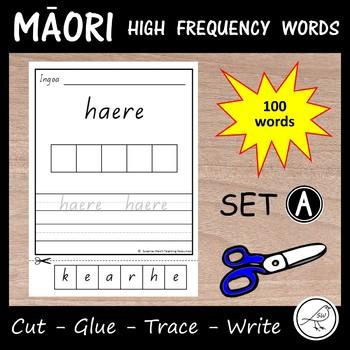 Māori High Frequency Words – Cut, Glue, Trace, Write – Set A