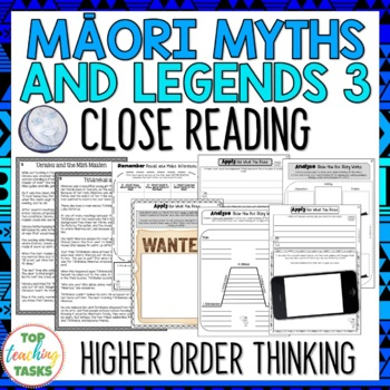 Māori Myths & Legends 3 Reading Texts and Activities Higher Order Thinking NZ