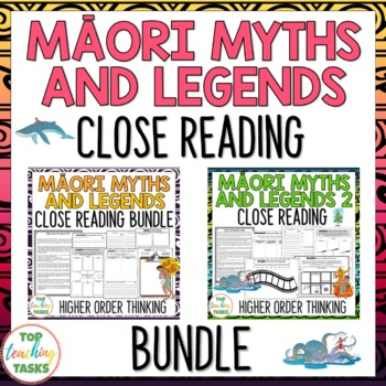 Māori Myths & Legends BUNDLE New Zealand Reading Texts Higher Order Thinking