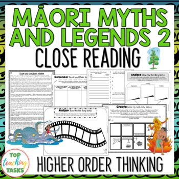 Māori Myths & Legends 2 Reading Texts and Activities Higher Order Thinking NZ US