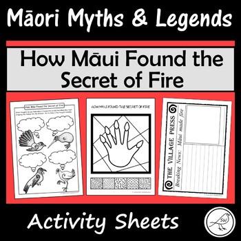 Māori Myths and Legends – How Māui Found the Secret of Fire