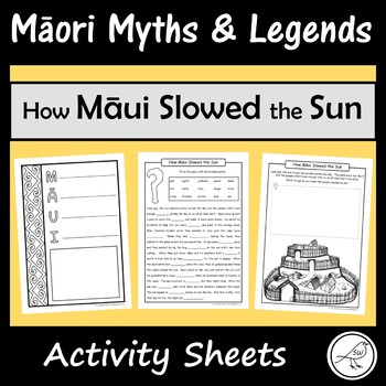 Māori Myths and Legends – How Māui Slowed the Sun