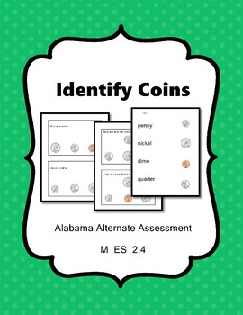 M 2.4 Identify Coins  NEW Extended Standards AAA