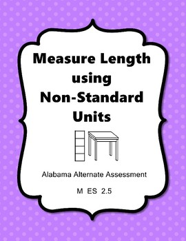 M 2.5 Measure Use Non-Standard Units  NEW Extended Standards AAA