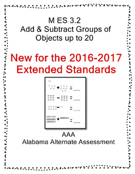 M 3.2 Extended Standards Add & Subtract Groups of Objects up to 20 AAA