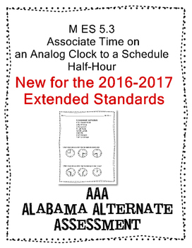 M 5.3 Extended Standards Time to half-hour analog Alabama
