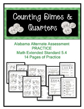 M 5.4 Practice Sheets Dimes & Quarters Extended Standards AAA