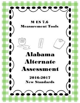 M 7.6 Extended Standard Measurement Tools NEW Alabama Alternate Assessment
