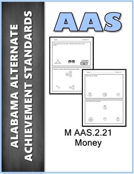 M.AAS.2.21 Money Alabama Alternate Achievement Standards AAS