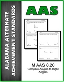 M.AAS.8.20 Compare Right Angles  Alabama Alternate Achievement Standard