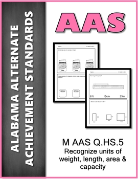 M.AAS.NS.HS.5 Units of Weight Alabama Alternate Achievement Standards AAS