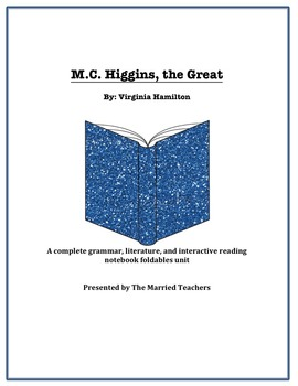 M.C. Higgins, the Great Literature, Grammar, & Interactive Foldables Unit