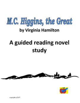 M.C. Higgins, the Great a guided reading novel study