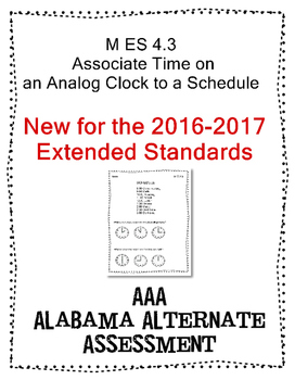 M 4.3 Extended Standard Time to Hour Analog Alabama Alternate Assessment